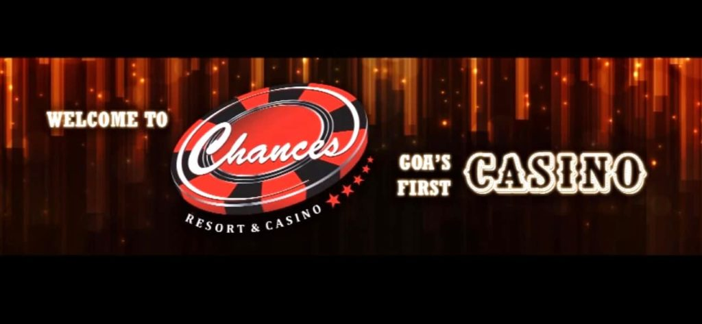 The Chances Casino, Goa